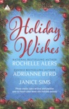 Holiday Wishes book summary, reviews and downlod