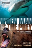 When Man is the Prey book summary, reviews and downlod