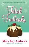 Fatal Fruitcake (A Callahan Garrity Short Story) book summary, reviews and downlod