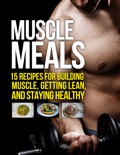 Muscle Meals book summary, reviews and download