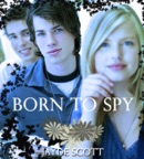 Born to Spy book summary, reviews and downlod