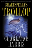 Shakespeare's Trollop book summary, reviews and downlod