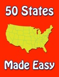 50 States Made Easy book summary, reviews and downlod