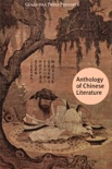 Anthology of Chinese Literature book summary, reviews and downlod