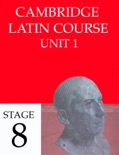 Cambridge Latin Course (4th Ed) Unit 1 Stage 8 book summary, reviews and downlod