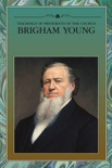 Teachings of Presidents of the Church: Brigham Young book summary, reviews and downlod