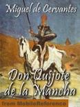 Don Quijote de la Mancha (Spanish Edition) resumen del libro
