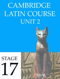 Cambridge Latin Course (4th Ed) Unit 2 Stage 17 book summary, reviews and downlod