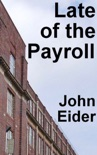 Late of the Payroll book summary, reviews and download