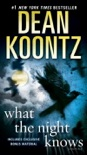 What the Night Knows (with bonus novella Darkness Under the Sun) book summary, reviews and downlod