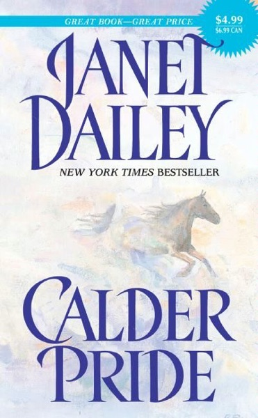 Calder Pride by Janet Dailey Book Summary, Reviews and E-Book Download