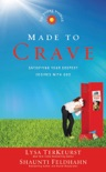 Made to Crave for Young Women book summary, reviews and downlod
