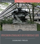 Psychopathology of Everyday Life book summary, reviews and downlod