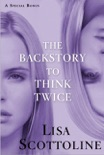 The Backstory to Think Twice book summary, reviews and downlod