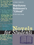 """A Study Guide for Marilynne Robinson's """"Gilead"""" book summary, reviews and downlod"""