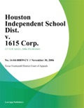 Houston Independent School Dist. v. 1615 Corp. book summary, reviews and downlod