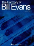 The Harmony of Bill Evans book summary, reviews and download