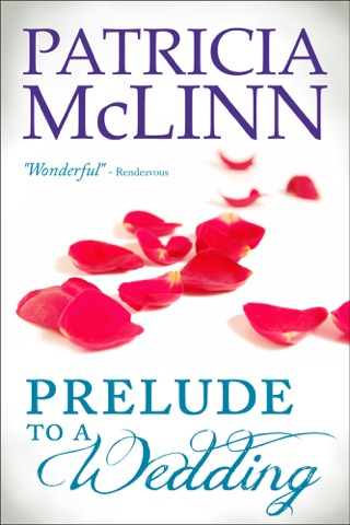 Prelude to a Wedding by Patricia McLinn book summary, reviews and downlod