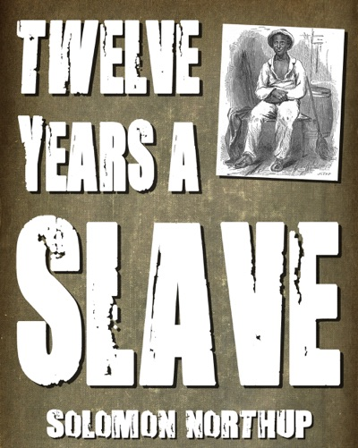 Twelve Years a Slave (With Illustrations) by Solomon Northup Book Summary, Reviews and E-Book Download