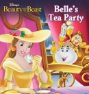 Beauty and the Beast: Belle's Tea Party book summary, reviews and downlod