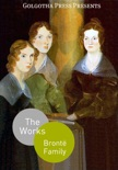 The Complete Works of the Brontë Family book summary, reviews and downlod