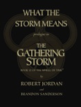What the Storm Means: Prologue to The Gathering Storm book summary, reviews and downlod