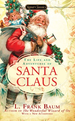 The Life and Adventures of Santa Claus E-Book Download