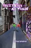 Pretty Eyes My Woman book summary, reviews and downlod