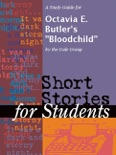 """A Study Guide for Octavia E. Butler's """"Bloodchild"""" book summary, reviews and downlod"""