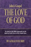 John's Gospel: The Love of God book summary, reviews and download