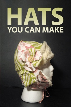 Hats You Can Make E-Book Download