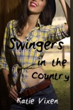 Swingers in the Country: A Menage Story book summary, reviews and downlod