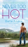 Never Too Hot book summary, reviews and downlod