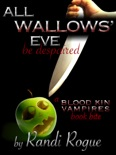 All Wallows' Eve (A Blood Kin Vampires Book Bite) book summary, reviews and download