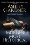 Murder Most Historical book summary, reviews and downlod