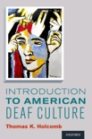 Introduction to American Deaf Culture book summary, reviews and download
