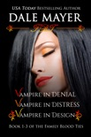 Family Blood Ties Set - Books 1 - 3 book summary, reviews and downlod