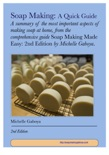 Soap Making: A Quick Guide book summary, reviews and download