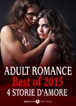Adult Romance - Best of 2015, 4 storie d'amore resumen del libro