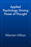 Applied Psychology: Driving Power of Thought book summary, reviews and download
