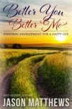 Better You, Better Me book summary, reviews and downlod