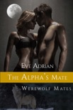 The Alpha's Mate book summary, reviews and download