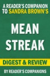 Mean Streak by Sandra Brown I Digest & Review book summary, reviews and downlod