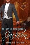 Reconstructing Jackson book summary, reviews and downlod