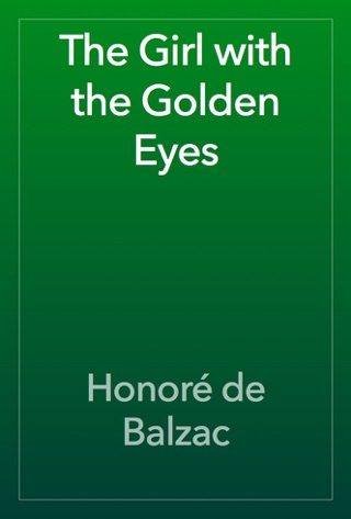 The Girl with the Golden Eyes by Public Domain book summary, reviews and downlod