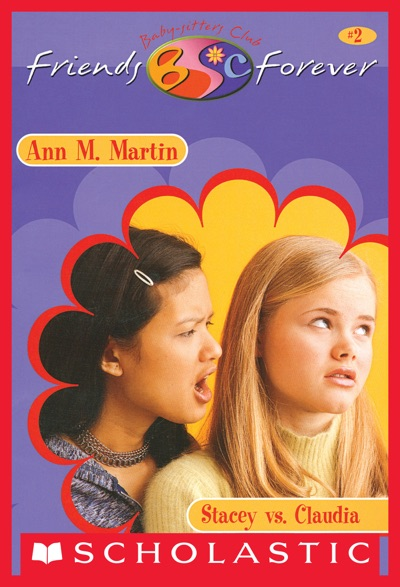 Stacey vs. Claudia (The Baby-Sitters Club Friends Forever #2) by Ann M. Martin Book Summary, Reviews and E-Book Download