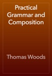 Practical Grammar and Composition book summary, reviews and download