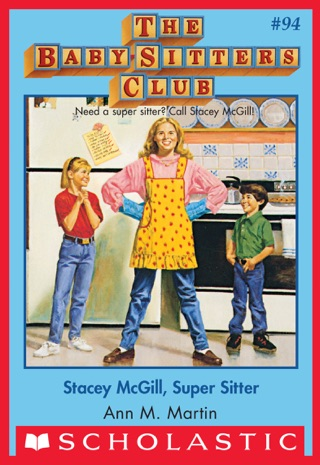 The Baby-Sitters Club #94: Stacey McGill, Super Sitter by Scholastic Inc. book summary, reviews and downlod