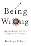 Being Wrong book summary, reviews and download