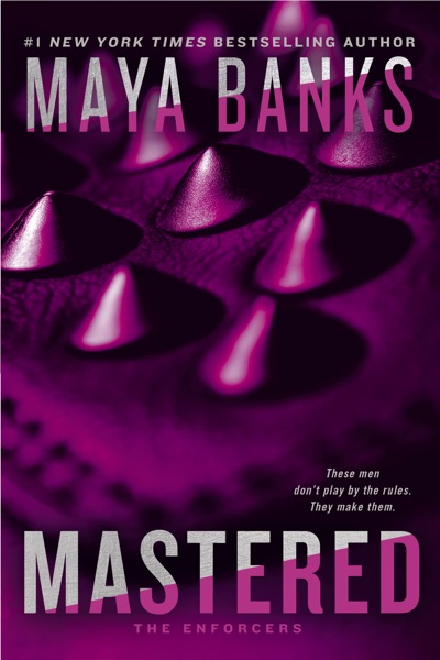 Mastered by Maya Banks Book Summary, Reviews and E-Book Download